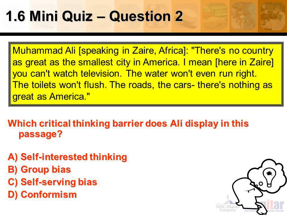 1.6 Mini Quiz – Question 2 Muhammad Ali [speaking in Zaire, Africa]: There s no country.